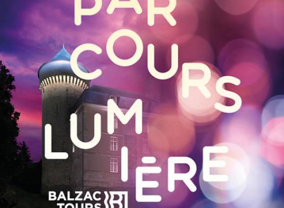 PARCOURS LUMIERE - PARCOURS BALZAC