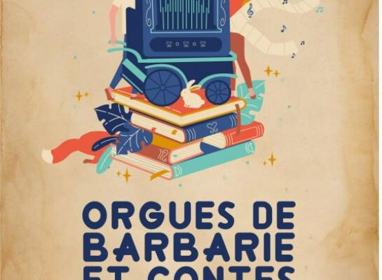 3EME EDITION - SI L'ORGUE DE BARBARIE M'ETAIT CONTE